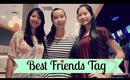 Best Friends TAG! | Get to Know Us