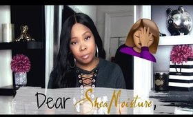 Shea Moisture Commercial Drama......My Thoughts
