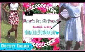 Back to School Outfit ♥ Collab with MunchiesForMakeUp