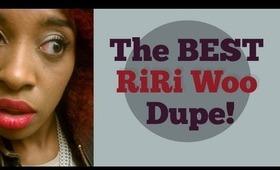 I Found the BEST RiRi Woo Dupe (Cheap Drugstore)