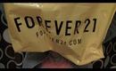 Forever 21 Haulin'