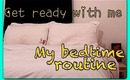 Get ready with me ♡ My bedtime routine   & COUPON CODE!