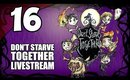 Don't Starve Together - Ep. 16 - SPELUNKING IN THE CAVES [Livestream UNCENSORED]