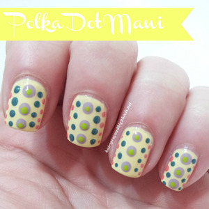 Full description and colors used on the blog http://www.hairsprayandhighheels.net/2013/03/polka-dot-manicure-mani-monday.html