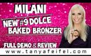 Milani | New #9 Dolce Baked Bronzer | Full Demo & Review | Tanya Feifel-Rhodes