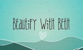Beautify With Beth Channel Trailer