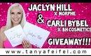 Jaclyn Hill x Morphe & Carli Bybel x BH Cosmetics GIVEAWAY!!! | Tanya Feifel-Rhodes