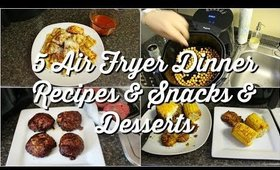 8 AIR FRYER MEALS | DINNERS, SNACKS, & DESSERTS | SUPER QUICK & EASY AIR FRYER MEALS