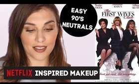 First Wives Club Inspired Makeup: Easy 90's Matte Neutrals | Bailey B.
