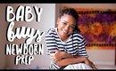 TheNewGirl007 ● BABY BUYS | Newborn Prep & Baby Shower Gifts!