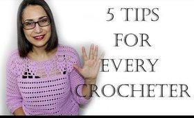5 Crochet Tips for Every Crocheter