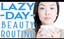 Lazy Day Beauty Routine | chiutips