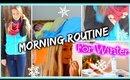 Winter Morning Routine 2014! ❅