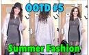 OOTD #5 | Summer Fashion