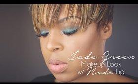 Jade Green MakeupLook w/  Nude Lip