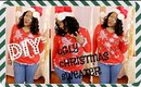 DIY Ugly Christmas Sweater |  EASY & Christmas Budget Friendly