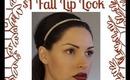 $1 Dollar Fall Lip Look!
