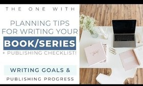 HOW TO PLAN A NOVEL OR SERIES WITH EASE  |  My Workflow, Checklist & Schedule!