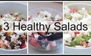 3 Easy & Fast Healthy Salads