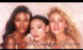 CHARLOTTE TILBURY GLOWGASM COLLECTION! EARLY ACCESS!