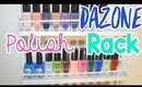 Setting Up My New Nail Polish Rack from DAZONE