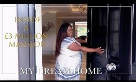 SHOWING YOU AROUND MY DREAM HOME! INSIDE A £3 MILLION MANSION