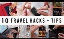 10 SMART TRAVEL HACKS + TIPS    ANN LE