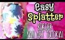 DIY ❤ Easy Splatter Border Nail Art Tutorial