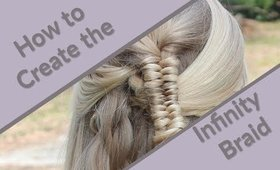 How To Create an Infinity/Figure 8 Braid Hair Tutorial