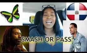SMASH OR PASS DOMINICAN REPUBLIC BACHATA / JAMAICAN DANCEHALL ARTIST EDITION 🇩🇴🇯🇲 2020 #SMASHORPASS