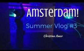 Visiting Amsterdam! Summer Vlog #3 ♡ Christina Amor