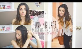 Running Late for School ♥ Makeup and Hair