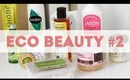 Eco-Friendly Beauty #2 | Fruit & Passion + More