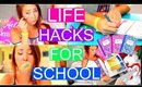 Life Hacks YOU NEED TO KNOW For School 2015