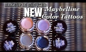 Makeup In Minutes: NEW Maybelline Leather Color Tattoos