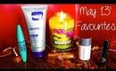 May 13' Beauty Favourites