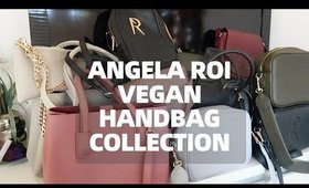 UPDATED ANGELA ROI VEGAN HANDBAG COLLECTION | BEST & WORST |Thefabzilla