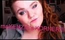 maKENZIE'S KORNER!!! EPISODE ONE!!!