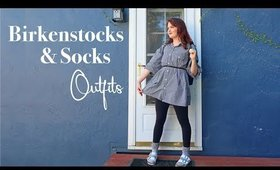 Birkenstocks and Socks Outfit Ideas