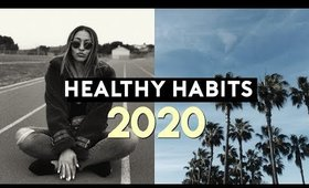 HEALTHY HABITS TO START FOR 2020! How to be successful in the new year!  | Nastazsa