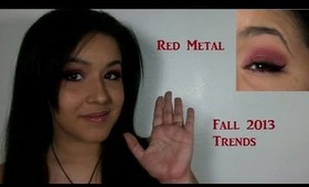 Red Metal: Fall 2013 Trend Metallic Eye Tutorial