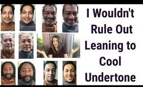 I Wouldn't Rule Out Leaning to a Cool Undertone Based on Your Skin Tone | Colour Analysis