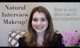Interview Makeup Tutorial: Natural Makeup For Interviews