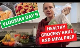 Healthy Grocery Haul and Meal Prep
