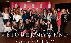 #BIODERMAWKND 2015 Brno