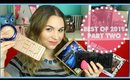 Best of 2015 │Makeup, Tools, Nail Polish, Movies & More (Part 2)