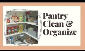Pantry clean out and re-organize