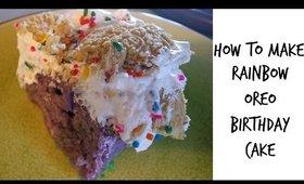 How to Make Rainbow Oreo Birthday Cake
