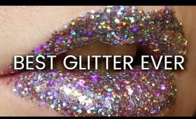 THE BEST GLITTER EVER
