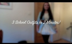 3 School Outfits In 2 Minutes!